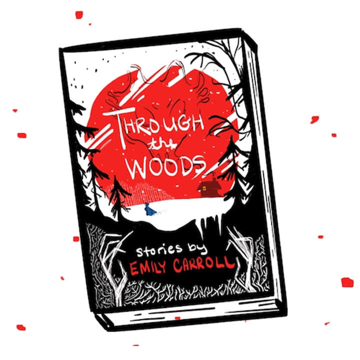 Through the Woods by Emily Carroll book illustration by Asti